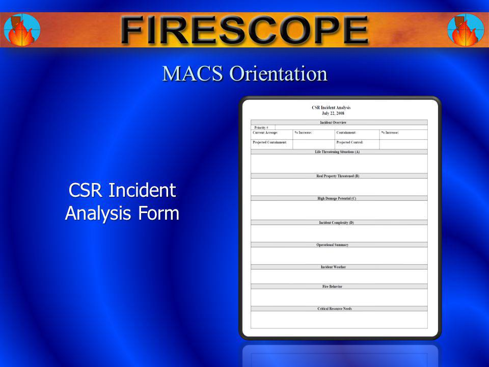 CSR Incident Analysis Form MACS Orientation