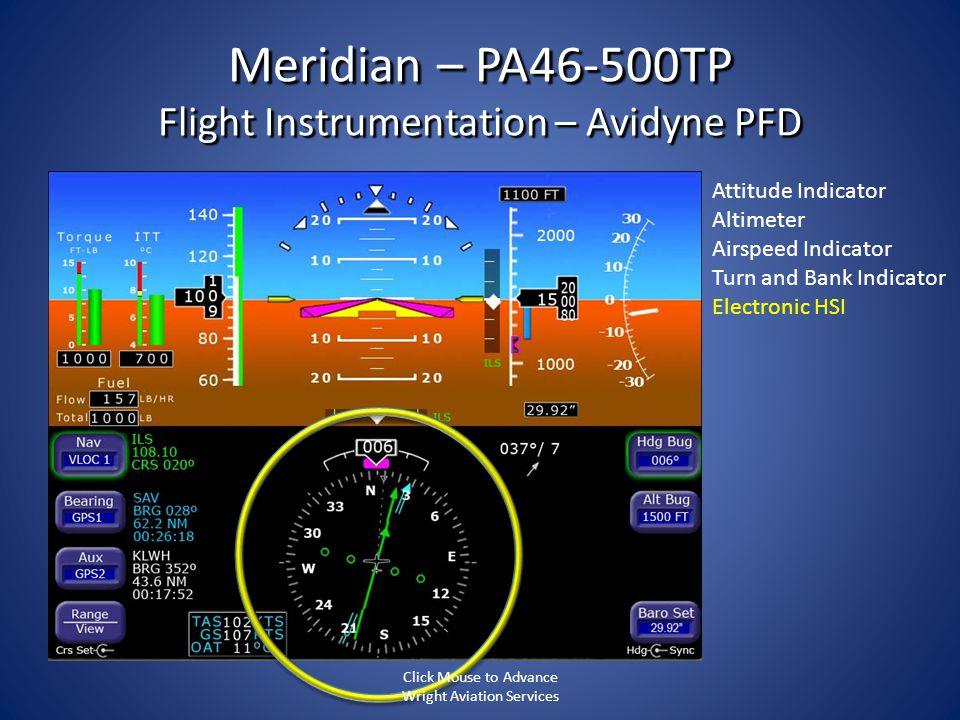 Meridian – PA46-500TP Flight Instrumentation – Avidyne PFD Attitude Indicator Altimeter Airspeed Indicator Turn and Bank Indicator Electronic HSI Clic