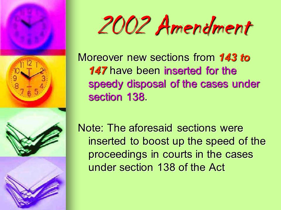 2002 Amendment Section 142(b) amended by the insertion of a proviso: Provided that the cognizance of a complaint may be taken by the court after the p