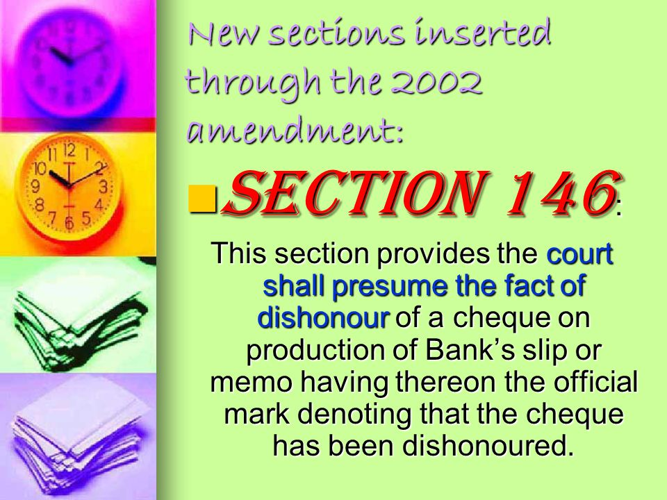 New sections inserted through the 2002 amendment: Section 145 : Section 145 : This section provides that the evidence of a complainant may be given by