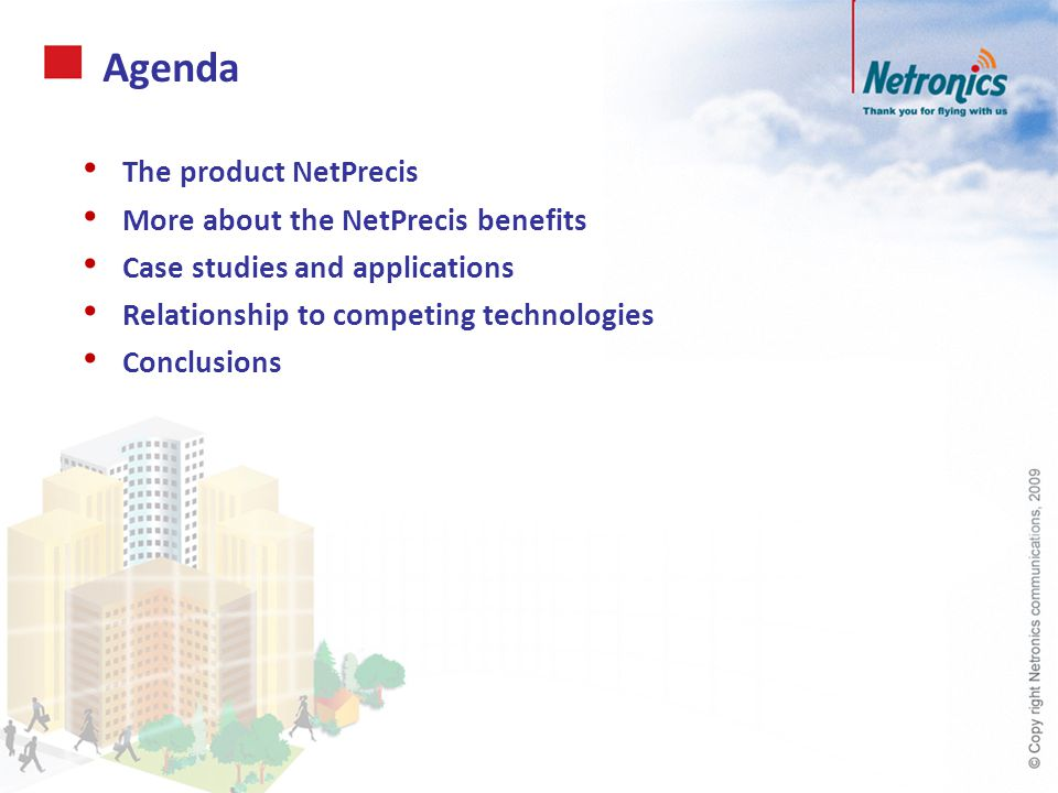 The product: NetPrecis Connecting further connecting faster