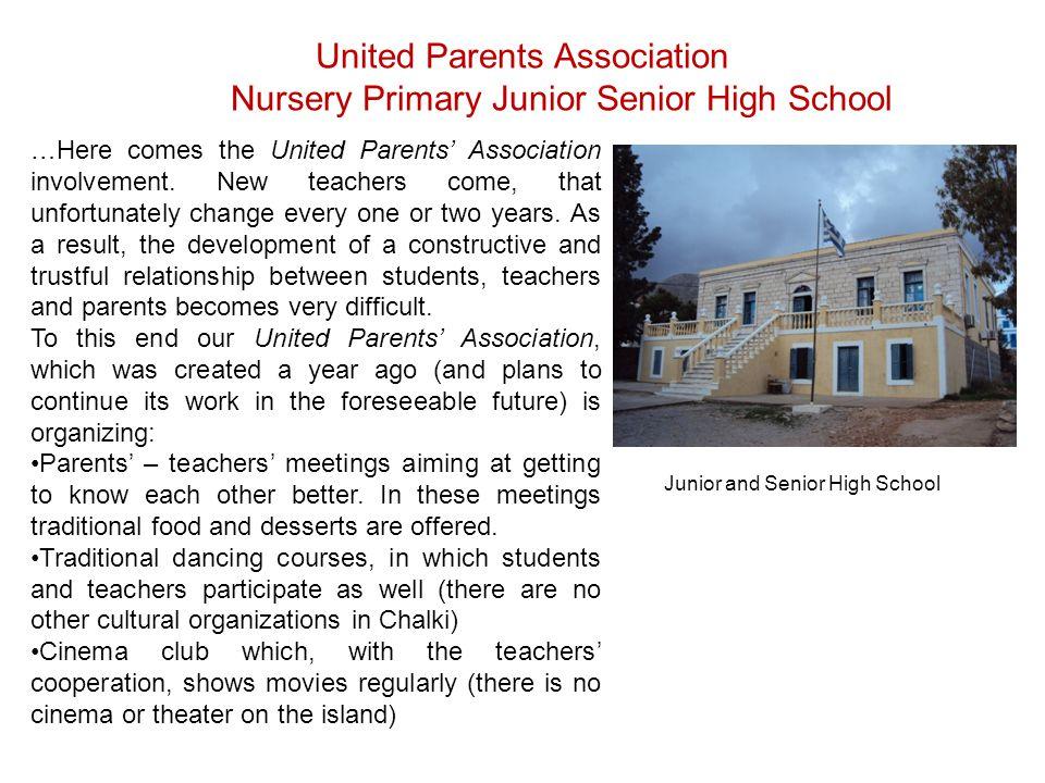 United Parents Association Nursery Primary Junior Senior High School Junior and Senior High School …Here comes the United Parents Association involvem