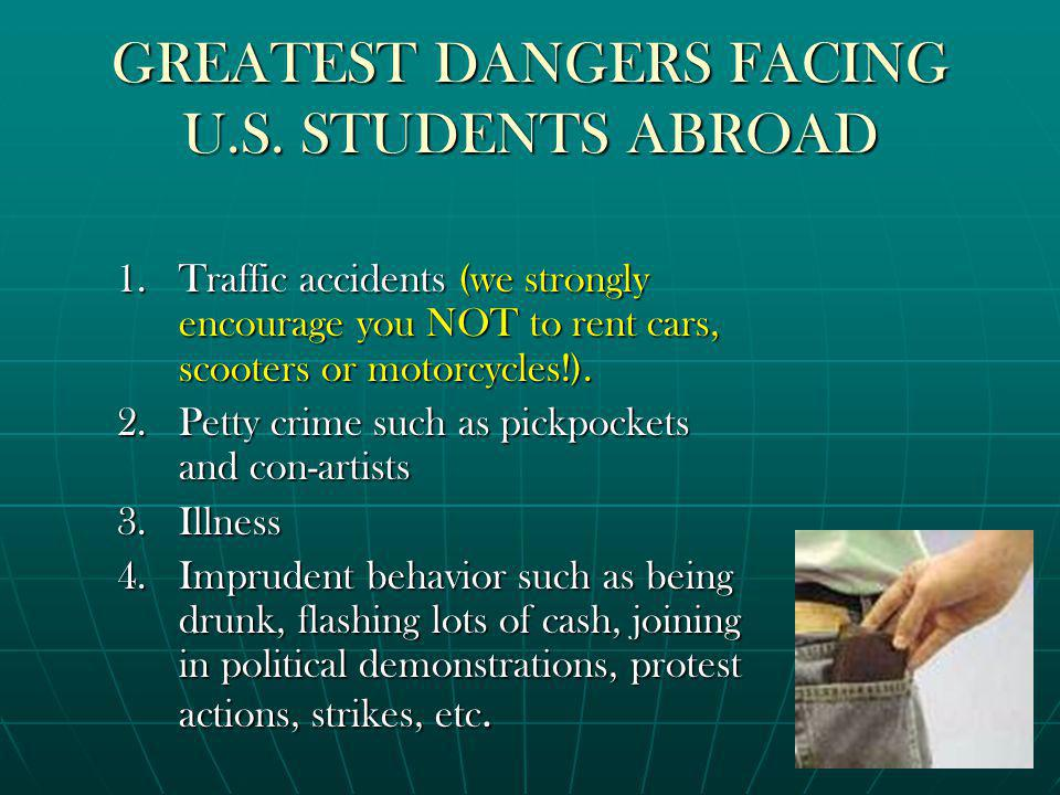 GREATEST DANGERS FACING U.S.