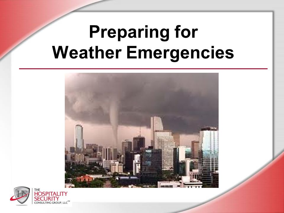 HSCG, LLC 2012 Hazards and Preparedness Do you understand the information presented in the previous slides?