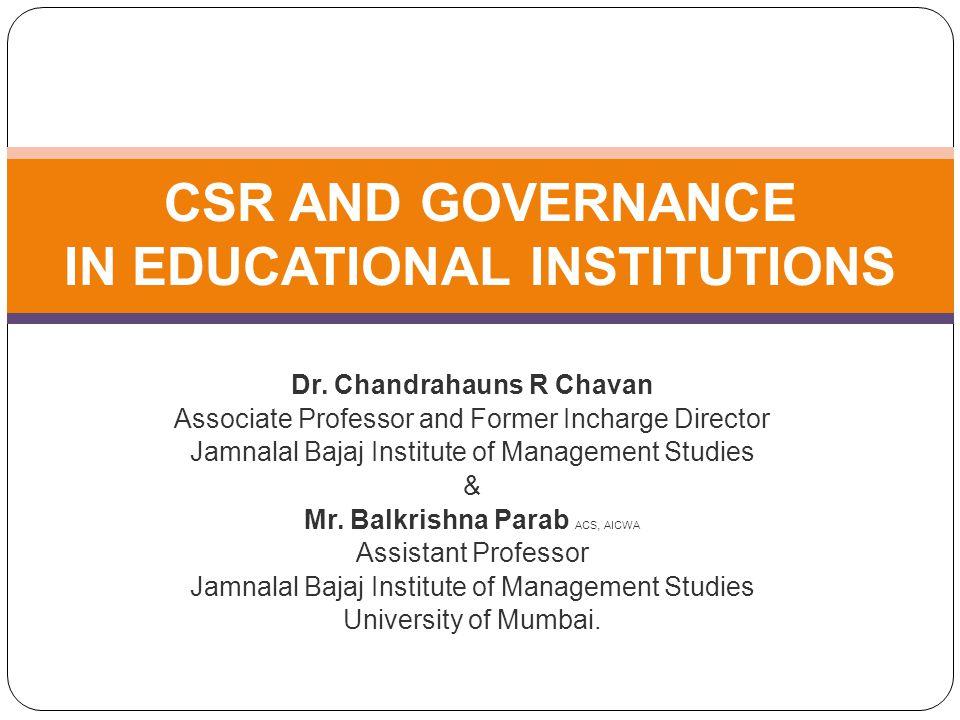 Dr. Chandrahauns R Chavan Associate Professor and Former Incharge Director Jamnalal Bajaj Institute of Management Studies & Mr. Balkrishna Parab ACS,