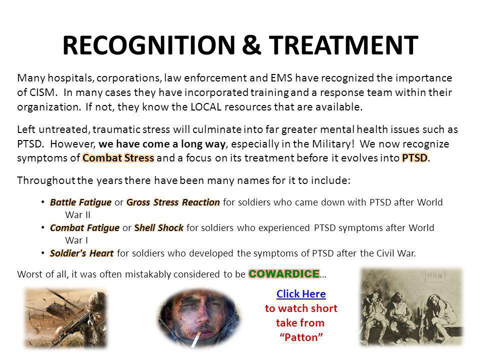 RECOGNITION & TREATMENT Click Here to watch short take from Patton