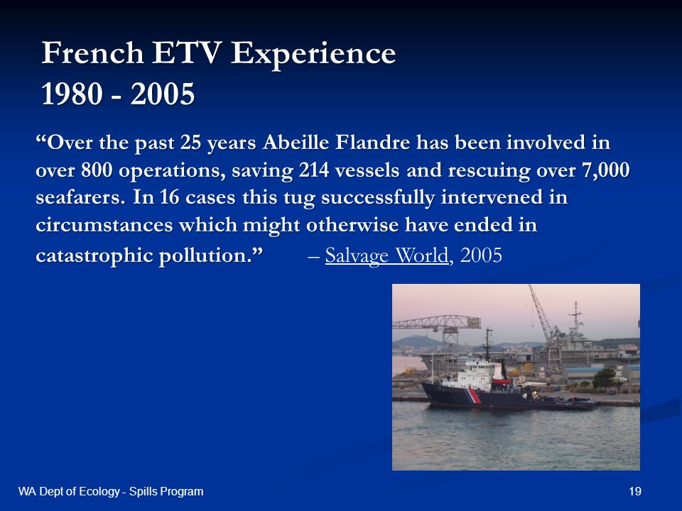 19 Over the past 25 years Abeille Flandre has been involved in over 800 operations, saving 214 vessels and rescuing over 7,000 seafarers.