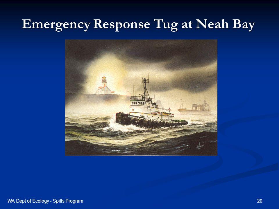 Emergency Response Tug at Neah Bay 20WA Dept of Ecology - Spills Program