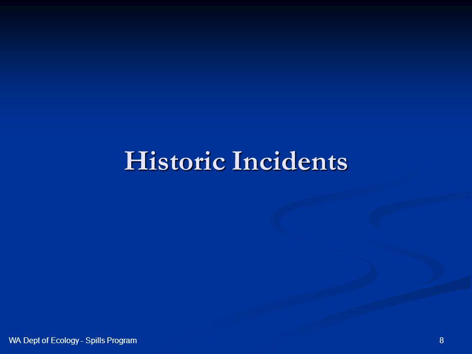 Historic Incidents 8WA Dept of Ecology - Spills Program