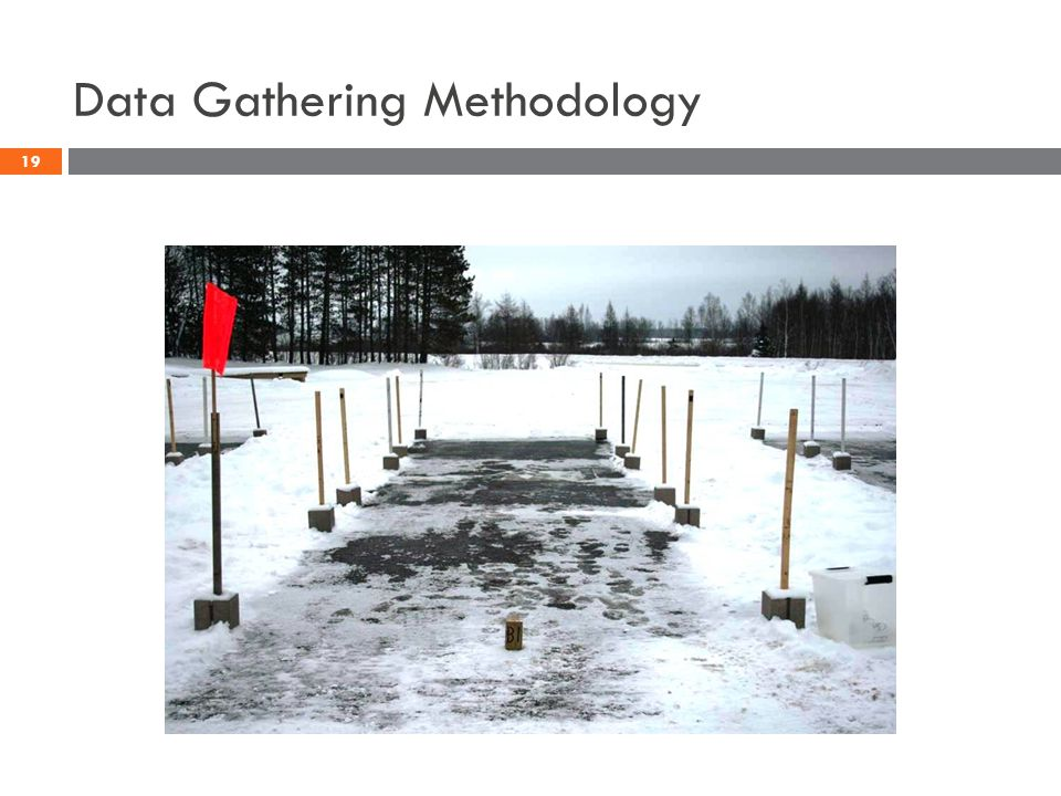 Data Gathering Methodology 19