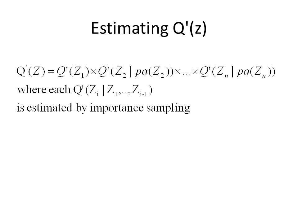 Estimating Q (z)