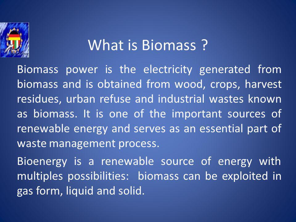 What is Biomass .