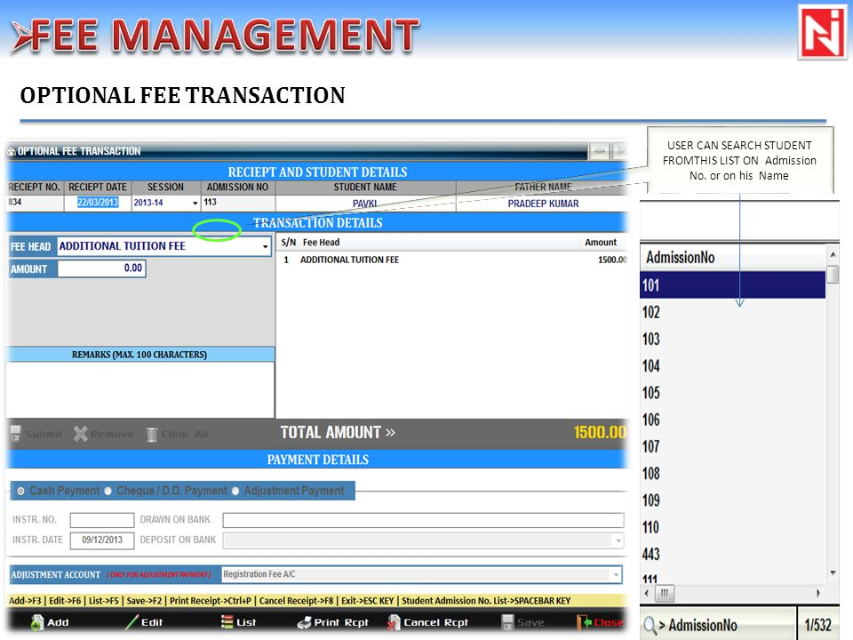 OPTIONAL FEE TRANSACTION USER CAN SEARCH STUDENT FROMTHIS LIST ON Admission No. or on his Name