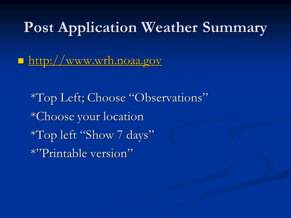 Post Application Weather Summary http://www.wrh.noaa.gov http://www.wrh.noaa.gov http://www.wrh.noaa.gov *Top Left; Choose Observations *Top Left; Cho