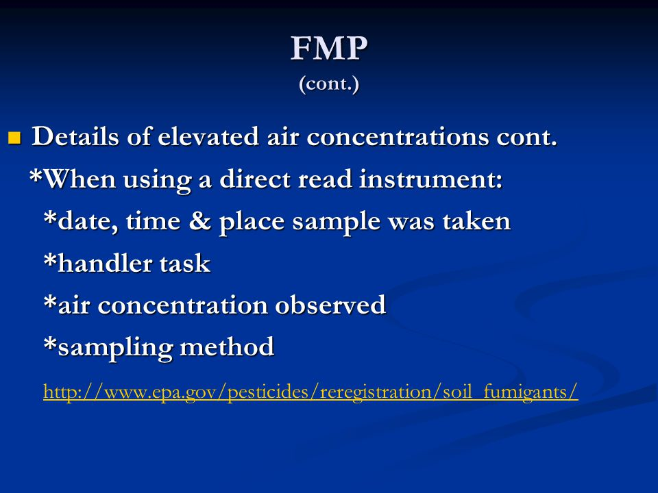 FMP (cont.) Details of elevated air concentrations cont. Details of elevated air concentrations cont. *When using a direct read instrument: *When usin