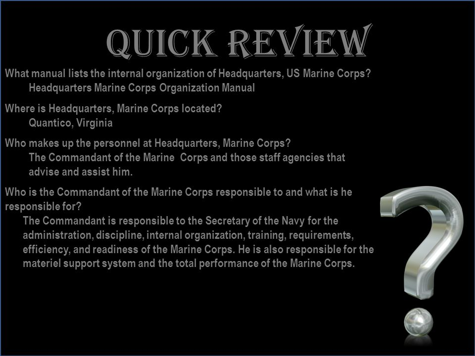 www.battalionaidstation.com Quick review What manual lists the internal organization of Headquarters, US Marine Corps? Headquarters Marine Corps Organ