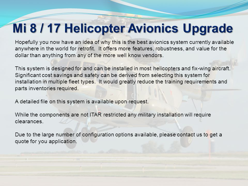 Hopefully you now have an idea of why this is the best avionics system currently available anywhere in the world for retrofit. It offers more features