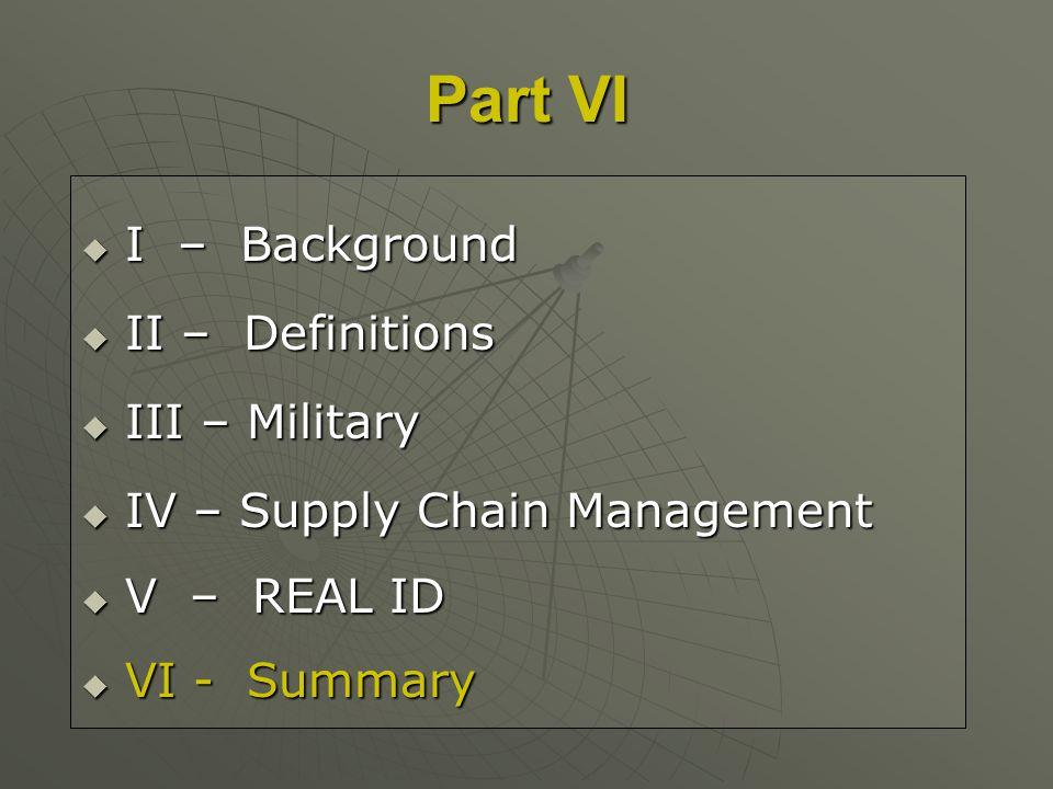 I – Background I – Background II – Definitions II – Definitions III – Military III – Military IV – Supply Chain Management IV – Supply Chain Managemen