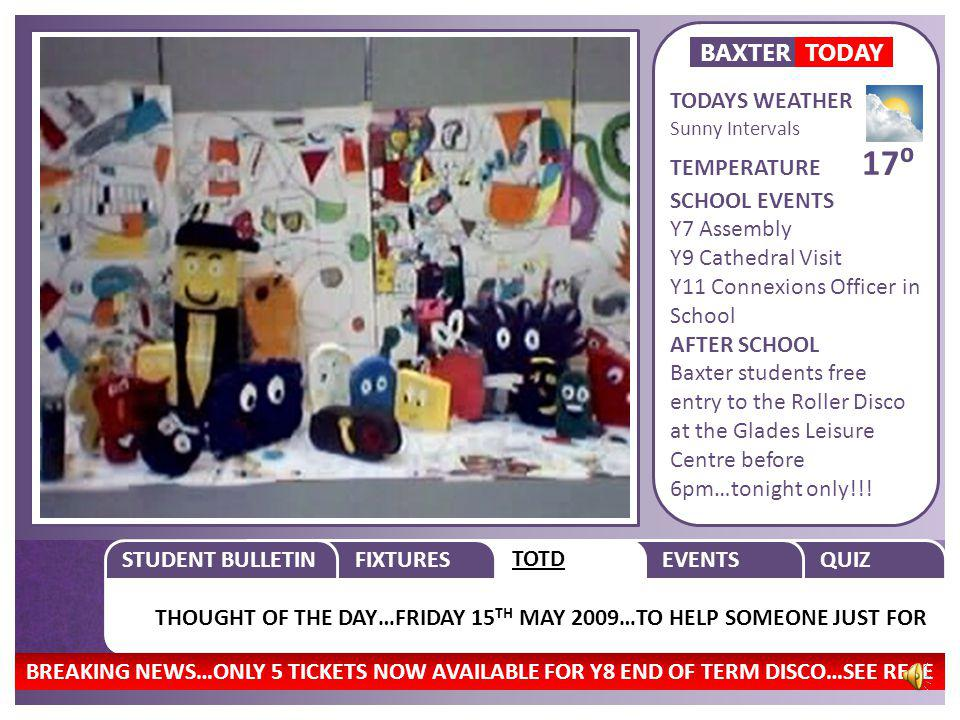 STUDENT BULLETIN NETBALL Y10 BAXTER V HAYBRIDGE AWAY…FOOTBALL Y7 BAXTER V STOURPOR QUIZFIXTURESTOTDEVENTS WYRE FOREST SCHOOLS Y10 Football League BAXT