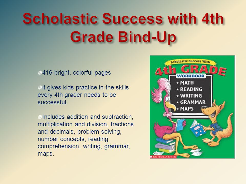 416 bright, colorful pages it gives kids practice in the skills every 4th grader needs to be successful.