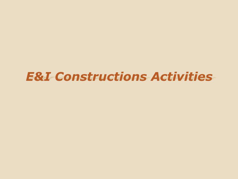 E&I Constructions Activities