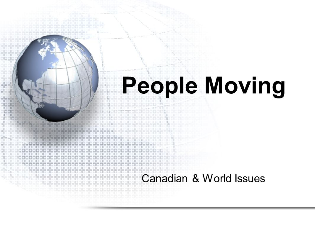 Canadian & World Issues People Moving