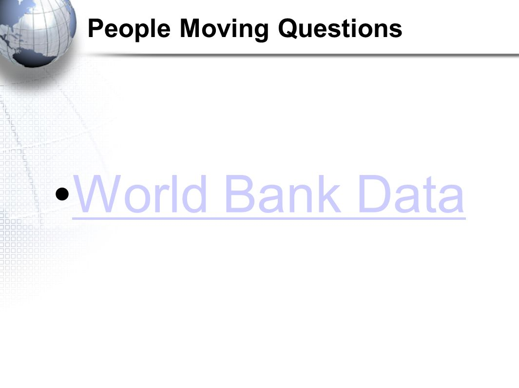 People Moving Questions World Bank Data
