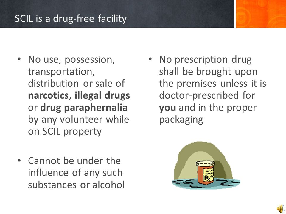 Both SCIL and volunteers must comply with the federal and state regulations for training and protective equipment.