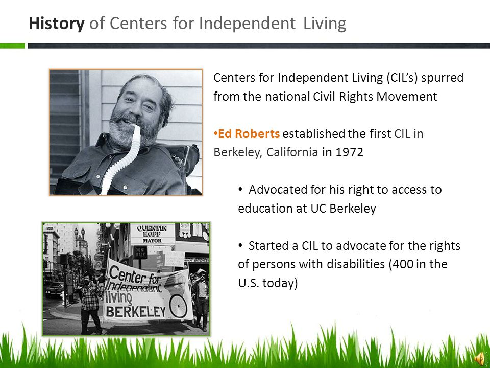 Things to cover today: History of Centers for Independent Living SCIL – who we are Volunteer Procedures & Policies Tips for the day of the build Complete all forms