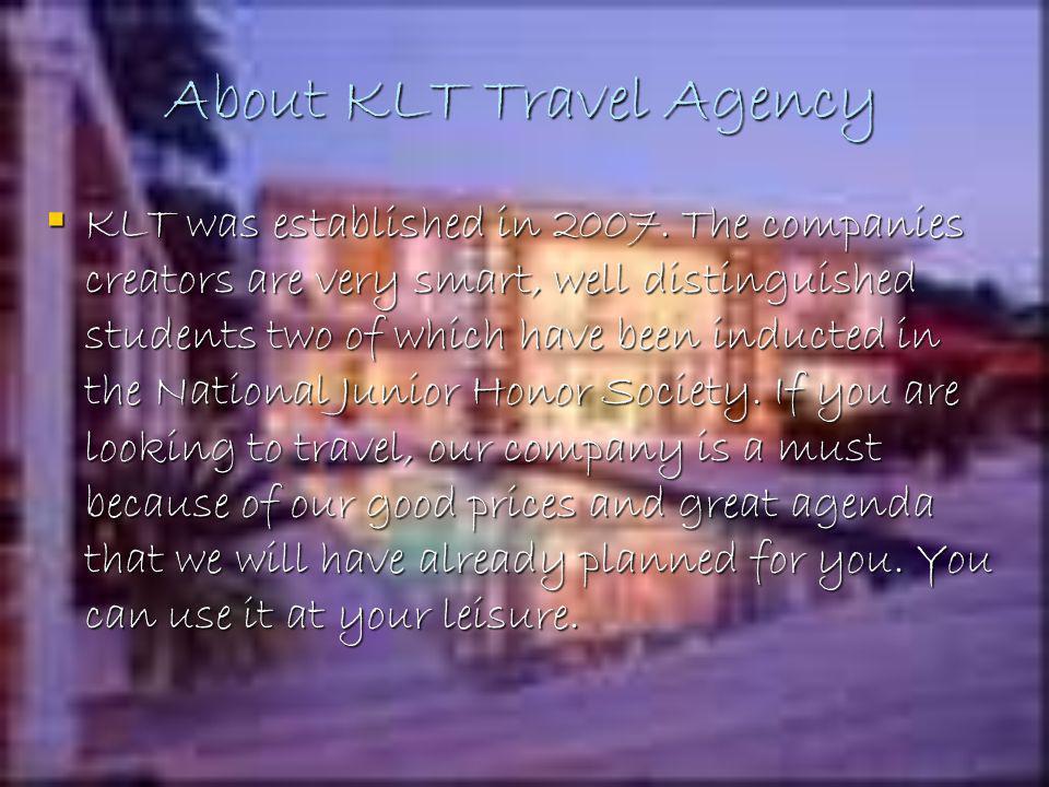 KLT Travel Agency Tatiana DeBerry Katherine Sierra Logan Elliott Princess Kargbo