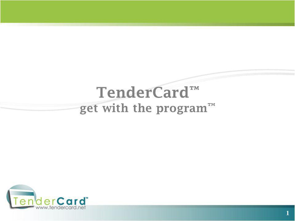 1 TenderCard get with the program