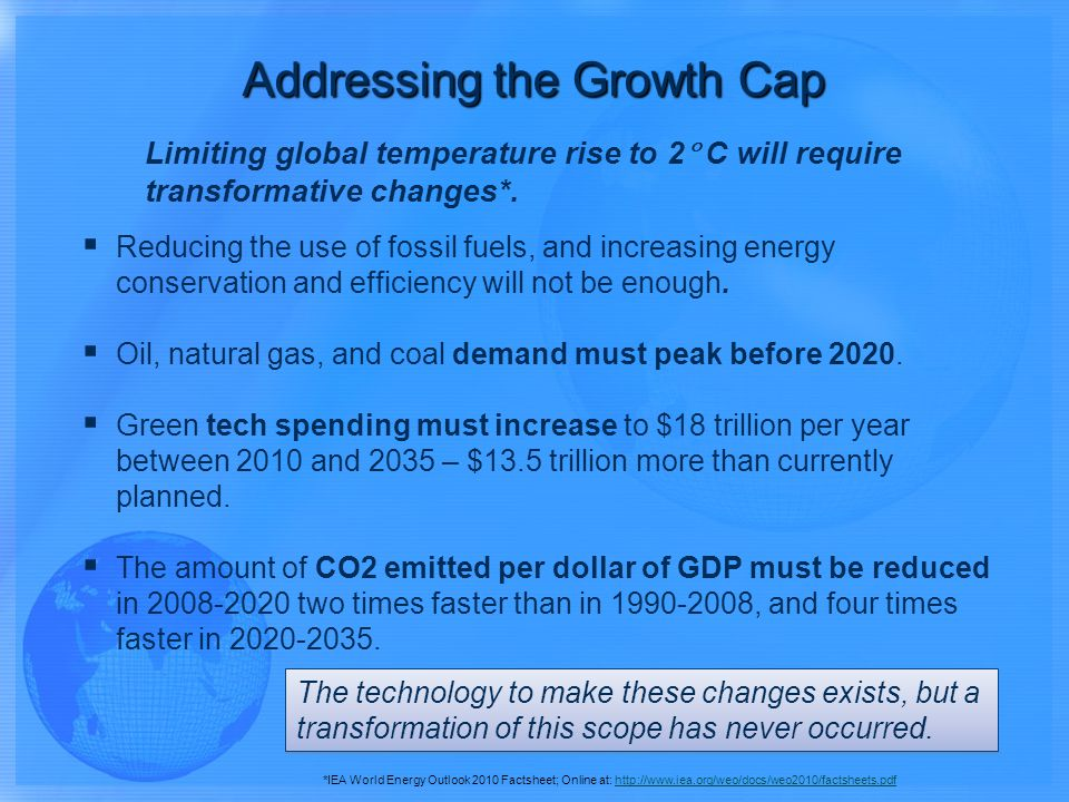 Limiting global temperature rise to 2 C will require transformative changes*.
