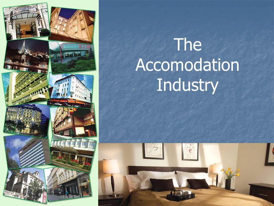 The Accomodation Industry