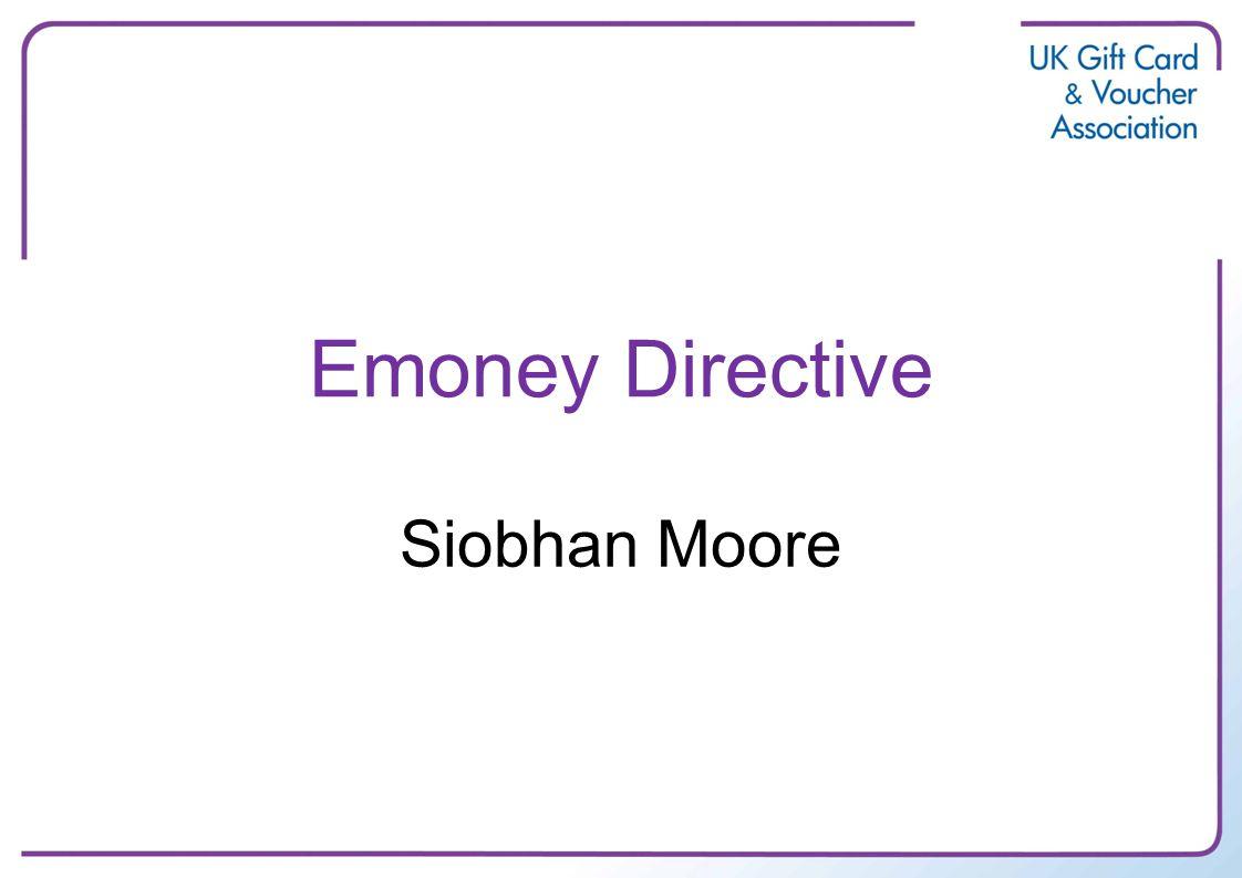 Emoney Directive Siobhan Moore