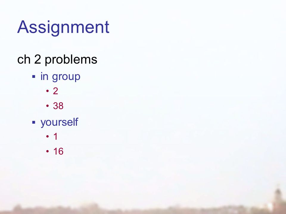 Assignment ch 2 problems in group 2 38 yourself 1 16