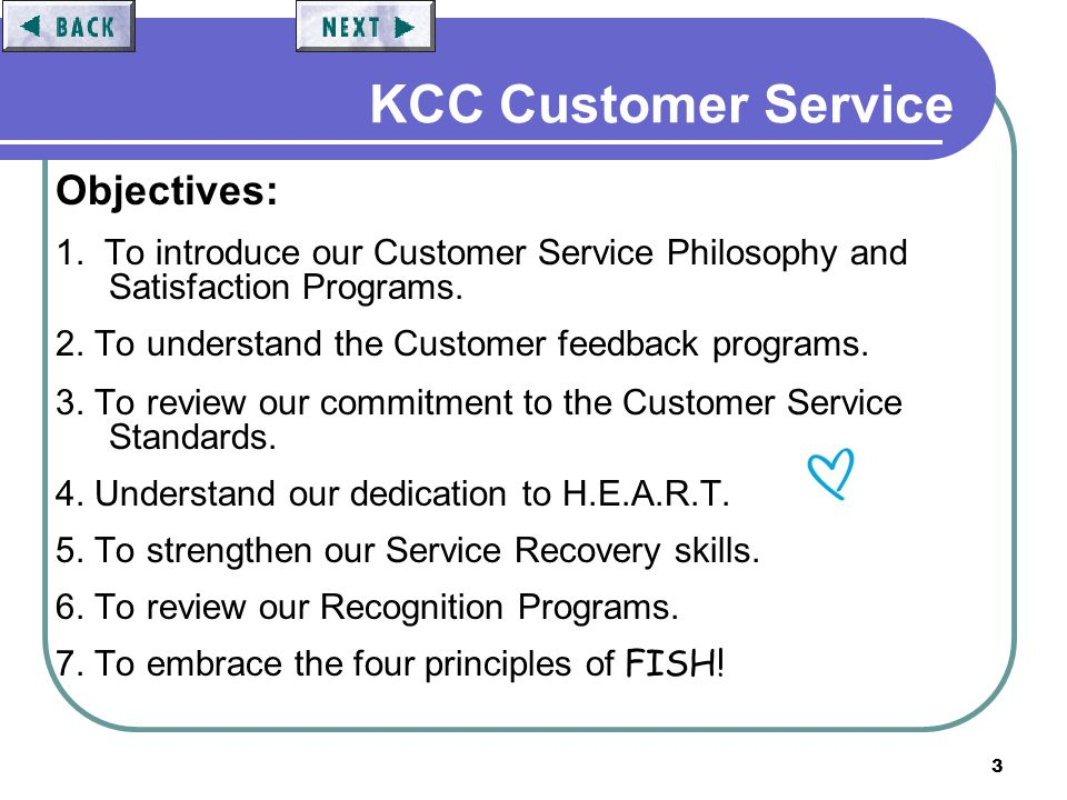 14 KCC Customer Service Feedback is valuable and appreciated...we welcome it …our programs are 1.