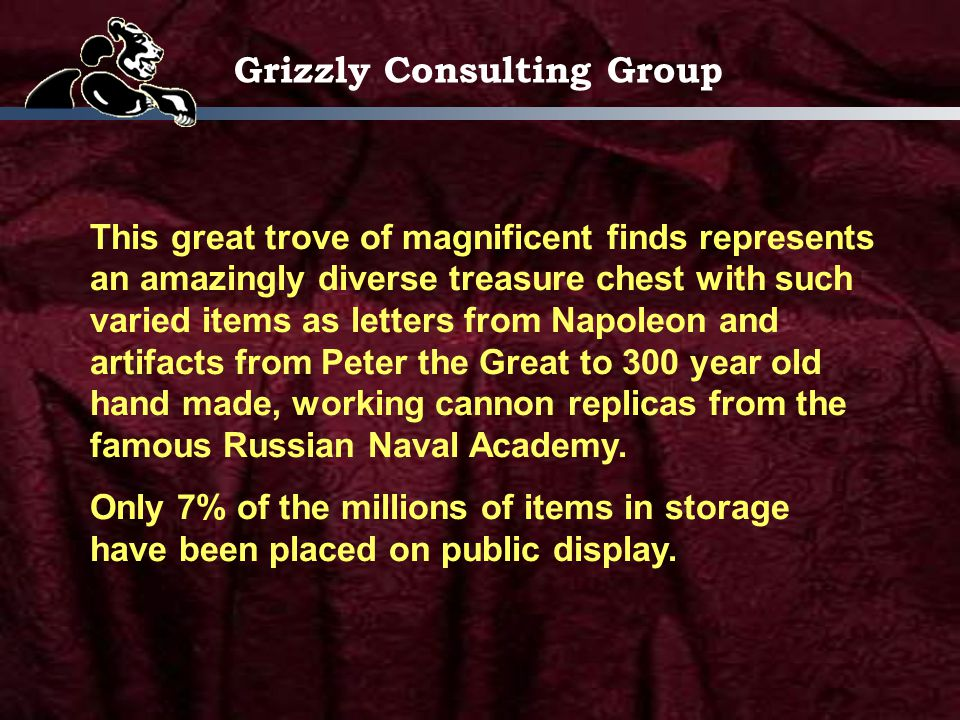 Grizzly Consulting Group Many of the blank pages of History are filled in by these new discoveries.