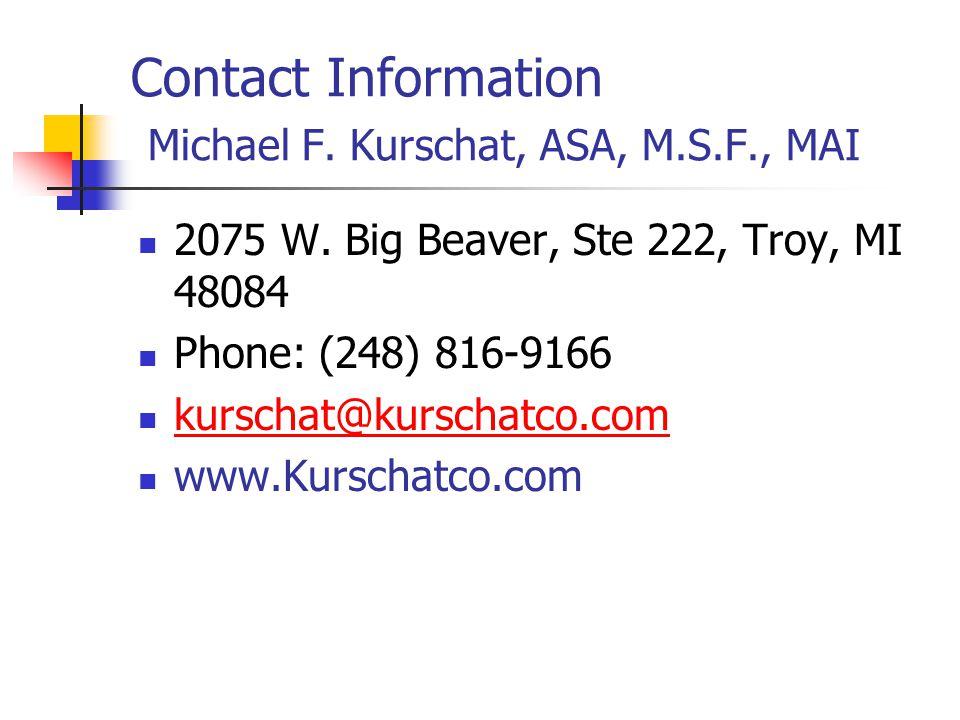 Contact Information Michael F.Kurschat, ASA, M.S.F., MAI 2075 W.