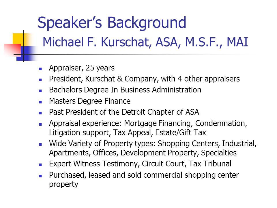 Speakers Background Michael F.