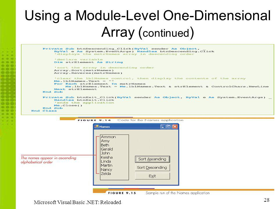 28 Microsoft Visual Basic.NET: Reloaded Using a Module-Level One-Dimensional Array ( continued )