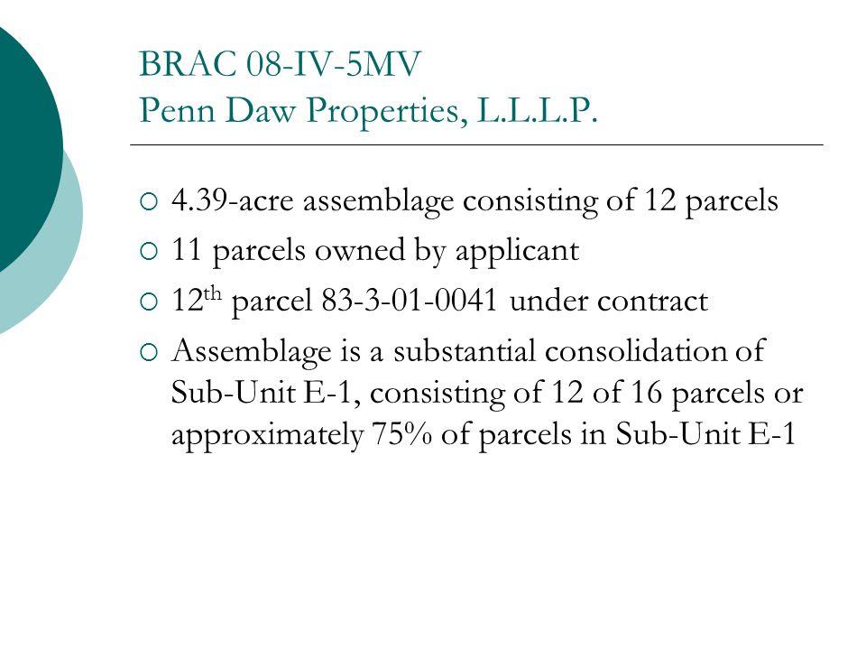 BRAC 08-IV-5MV Penn Daw Properties, L.L.L.P.