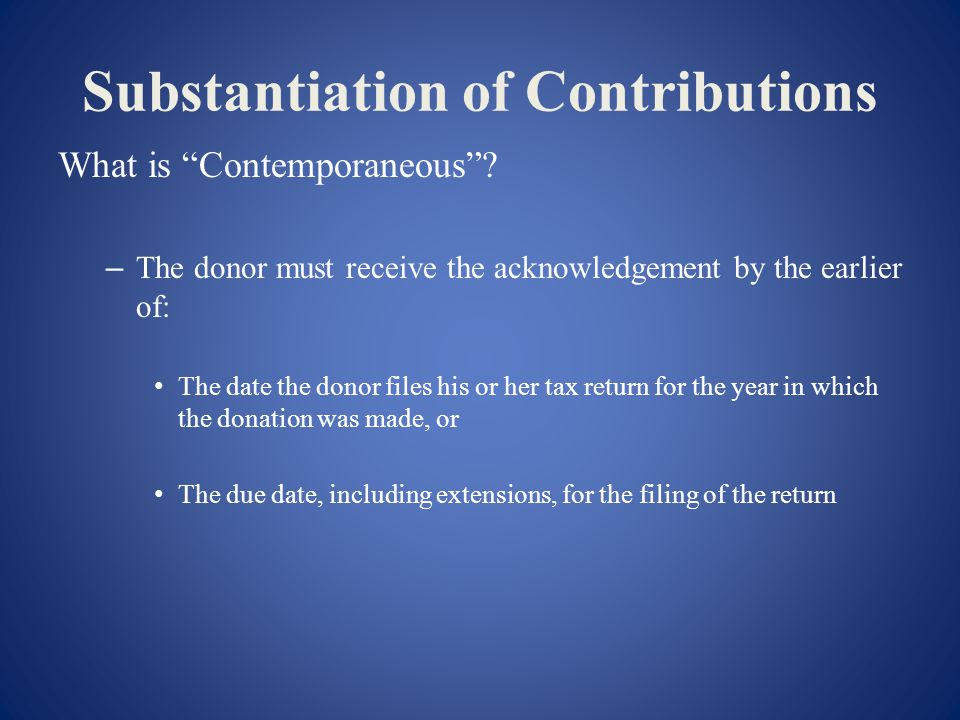 Substantiation of Contributions What is Contemporaneous.