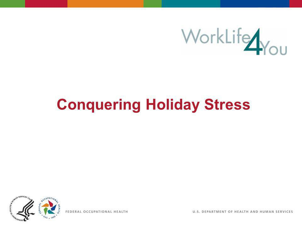 Conquering Holiday Stress