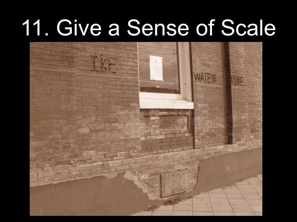 11. Give a Sense of Scale