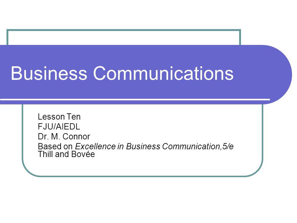 Business Communications Lesson Ten FJU/AIEDL Dr.M.