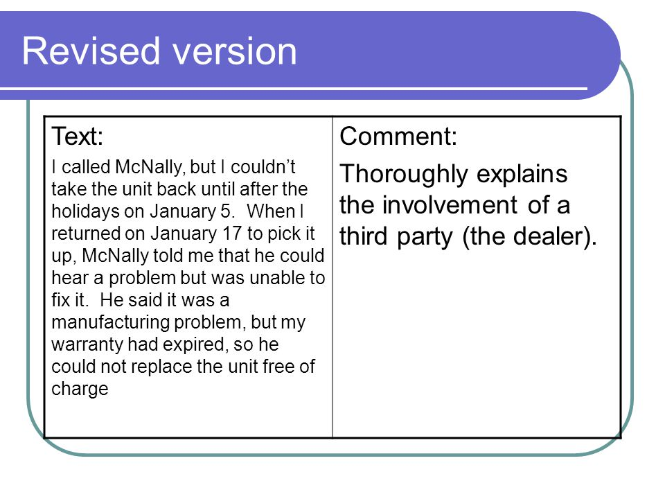 Revised version Text: I called McNally, but I couldnt take the unit back until after the holidays on January 5.