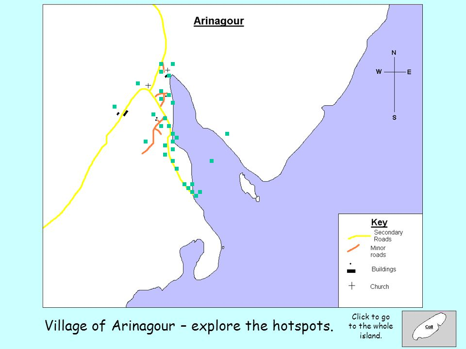 Click to go to the whole island. Village of Arinagour – explore the hotspots.