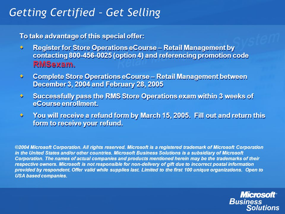 Getting Certified – Get Selling To take advantage of this special offer: Register for Store Operations eCourse – Retail Management by contacting 800-4