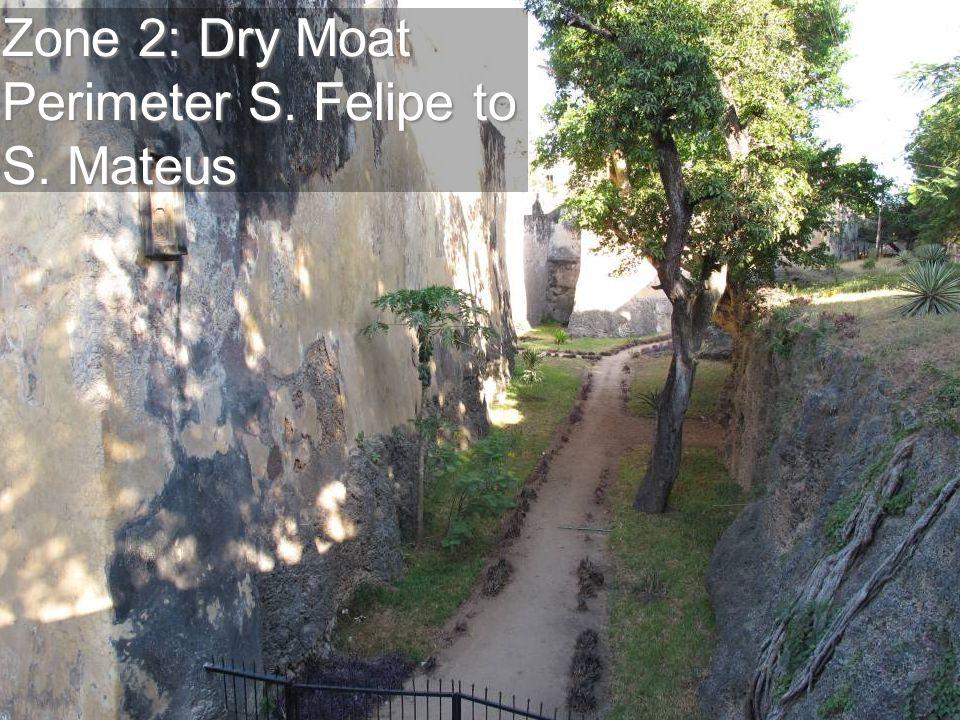 Zone 2: Dry Moat Perimeter S. Felipe to S. Mateus