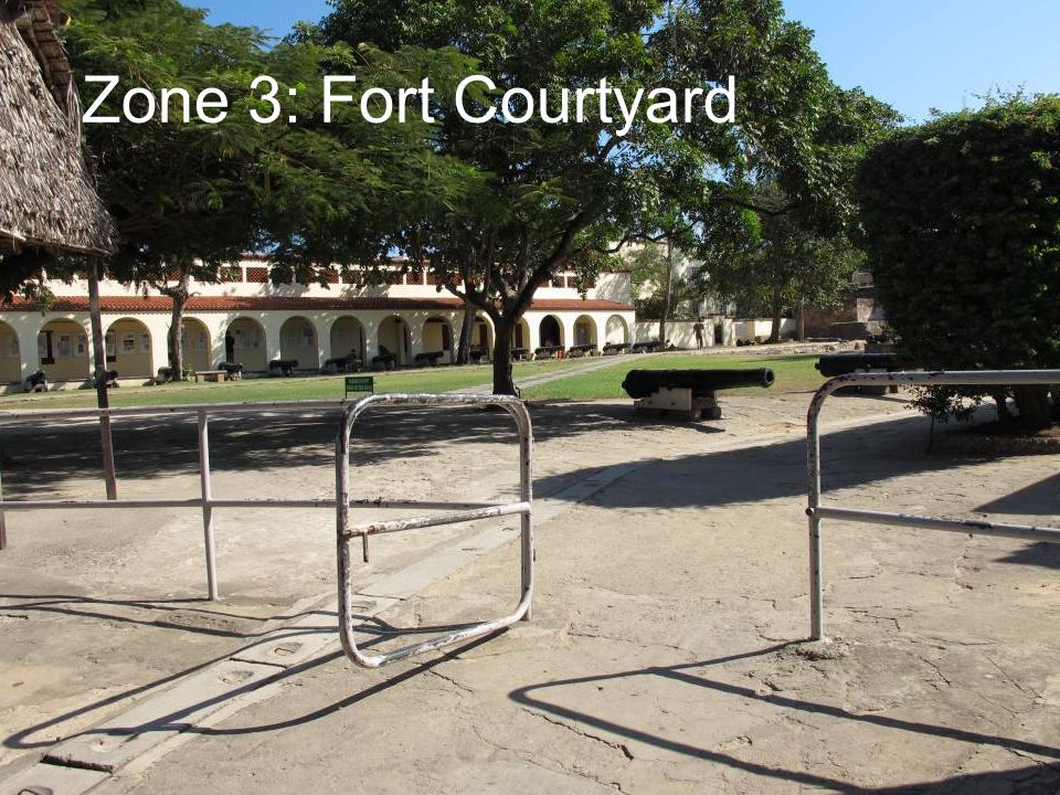 Zone 3: Fort Courtyard
